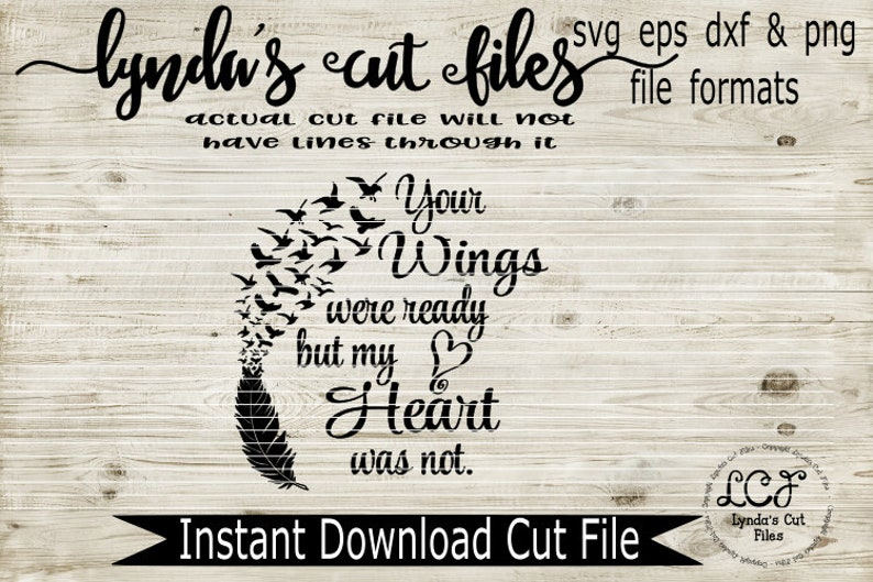 Your wings were ready but my heart was not//SVG//EPS/DXF file image 0