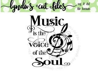 Music is the voice of the soul SVG/DXF file
