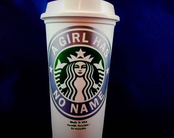 """Game of Thrones, Arya Stark inspired """"A Girl Has No Name"""" Starbucks Travel Cup"""