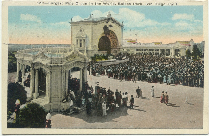 Largest Pipe Organ in World at Balboa Park SAN DIEGO California 1925  POSTCARD