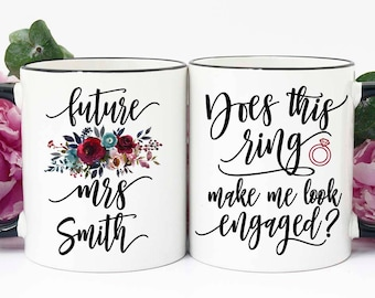 Does This Ring Make Me Look Engaged Mug, Engagement Gift, Engagement Mug, Engaged, Engagement Gift for Best Friend, Engagement Present, Mug