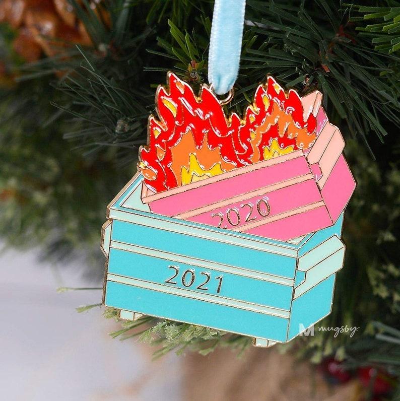Christmas Ornament Dumpster Fire Ornament 2021 Dumpster image 1
