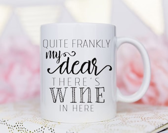 This is probably wine, Coffee Mug, This Might be Wine Mug, Gift for friends, Probably Wine, Funny Mug, theres a chance this is wine, Cute