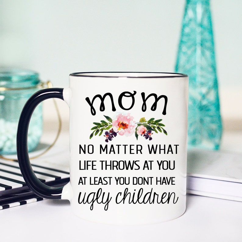 Ugly Children Mothers Day Mothers Day Ugly Children Mothers image 0