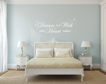 A Dream is a Wish your Heart makes Room Wall Decor Vinyl Decal Sticker - Elegant Bedroom / Living Room Disney Themed Wall Art
