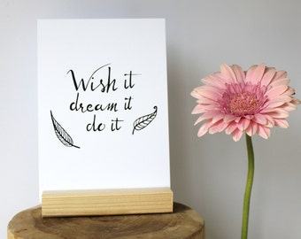 Motivational card, encouragement card, positive card, quote card, inspirational quote, wish it dream it do it, success card, typography