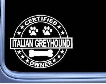 "Italian Greyhound Bone L107 8/"" vinyl sticker dog decal"