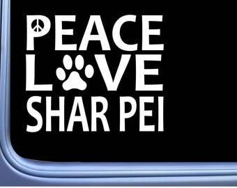 "Shar Pei Peace Love L632 Dog Sticker 6"" Window Decal"