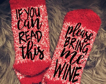 d6a7c27657a6 CLEARANCE** If You Can Read This Bring Me Wine Socks/ Bring Me Wine Socks/ Wine  Socks/ Wine Lover/ Gift for Wine Lover/ Novelty Socks