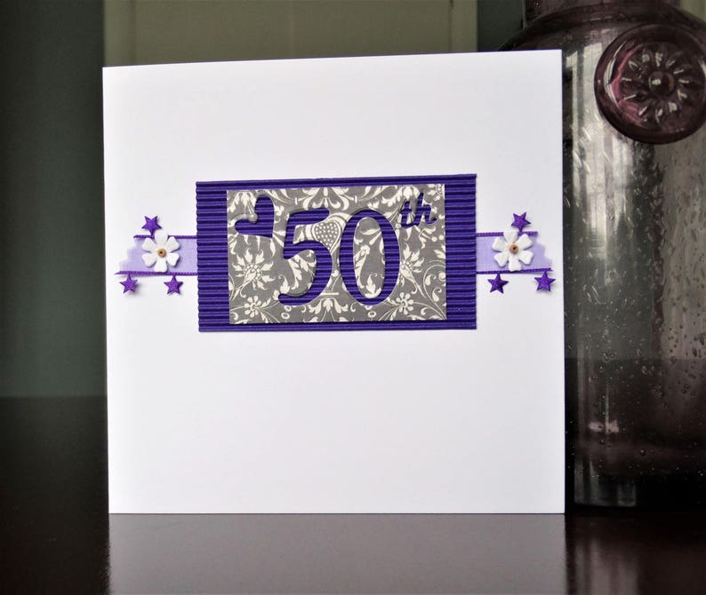 Handmade Greeting Cards 50th Birthday Card Or A