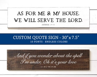 Custom Personalized Wood Sign, Custom Quote Signs, Custom Verse Wood Signs, Lyrics, Personalized Wedding Gift, Modern Rustic Farmhouse Decor
