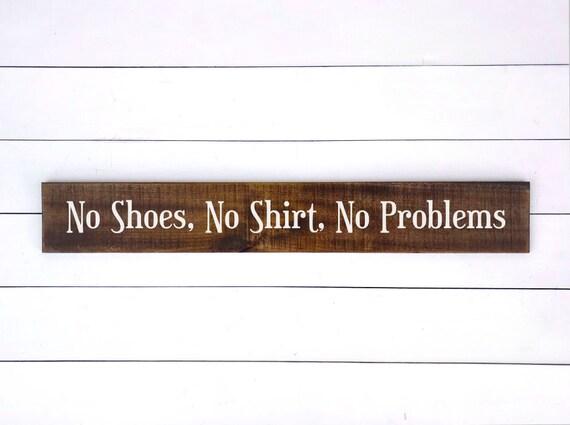 adc57a2f37f037 No Shoes No Shirt No Problems Sign Kenny Chesney Song Lyrics