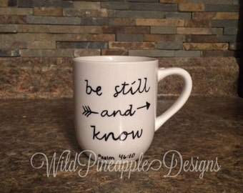 Be still and know Psalm 46:10 coffee mug