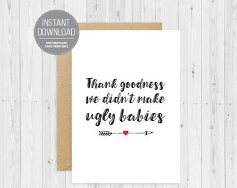 Ugly Babies, Digital Download, Funny Father's Day Card, Father's Day Husband, Unique Card, Funny Father's Day, Custom Father's Day