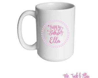 Birthday Personalized Mug - Girls Mug - Childrens Mug