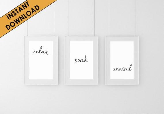 RELAX SOAK UNWIND Funny Bathroom Print Contemporary Wall Art Poster Toilet Home