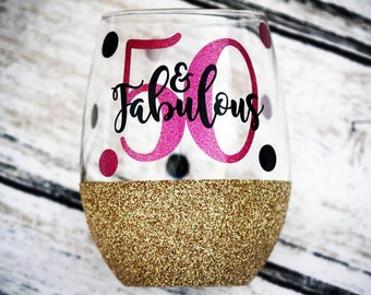 50 And Fabulous 50th Birthday Gift Glitter Wine Glass Best Friend Gifts For Her Stemless Mom