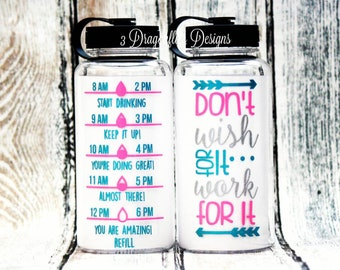 Don't Wish For It, Work For It, Water Bottle, Water Intake Tracker, Inspirational Water Bottle, Baby Gift, Motivational Water Bottle, gym
