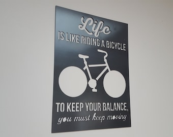 Life is like riding a bicycle quote - A. Einstein - metal art