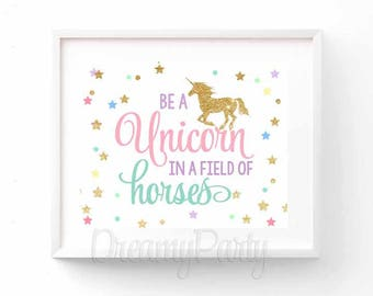 photo regarding Be a Unicorn in a Field of Horses Free Printable known as Feel within just Unicorns Unicorn Bash SignUnicorn Birthday Indication