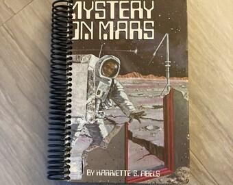 Mystery on Mars, Handmade, Upcycled, Repurposed, Journal, Last Minute, Blank Pages, Storybook, Diary, Sketchbook