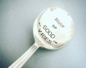 Stamped spoon Good Vibe spoon friend gift Ice cream spoon Vintage silverplate