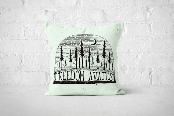 Freedom Awaits Pillow Case | Wanderlust Quote | Forest Throw Pillow Covers | Wilderness Accent Pillows | Dorm Room Decor | Quote Pillows