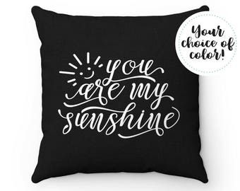 You Are My Sunshine Pillow Case | Quote Throw Pillow Covers | Nursery Decor | Baby Shower Gift | Custom Throw Pillows | Sun Pillow