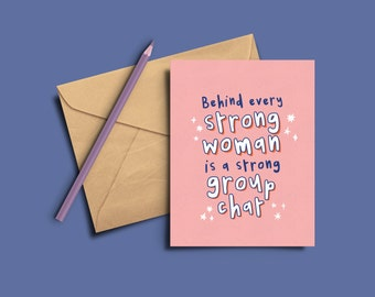 Strong woman / Strong Group chat A6 Postcard or A5 Greeting Card