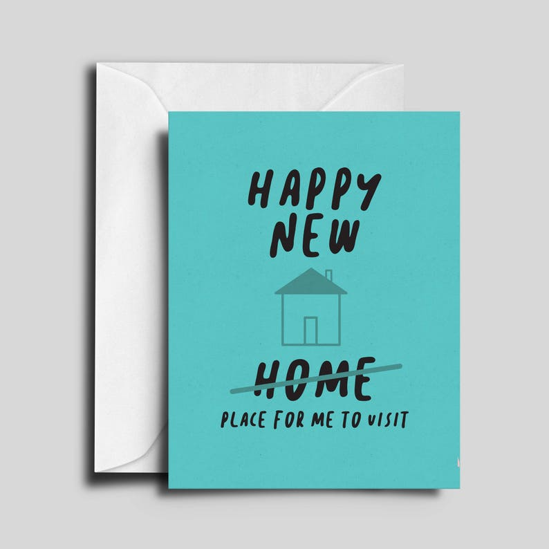 Happy New Home / House / Place for me to visit  Greeting Card image 0
