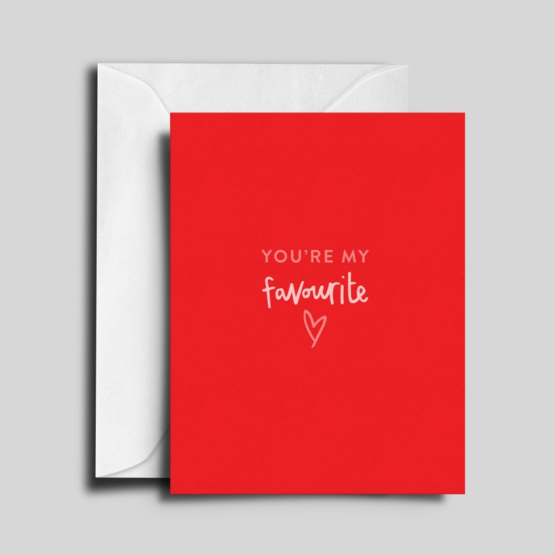 You're my favourite / Valentine's Day / Love Card image 0