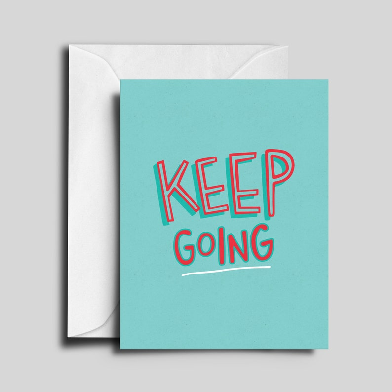 Keep Going Greeting Card image 0