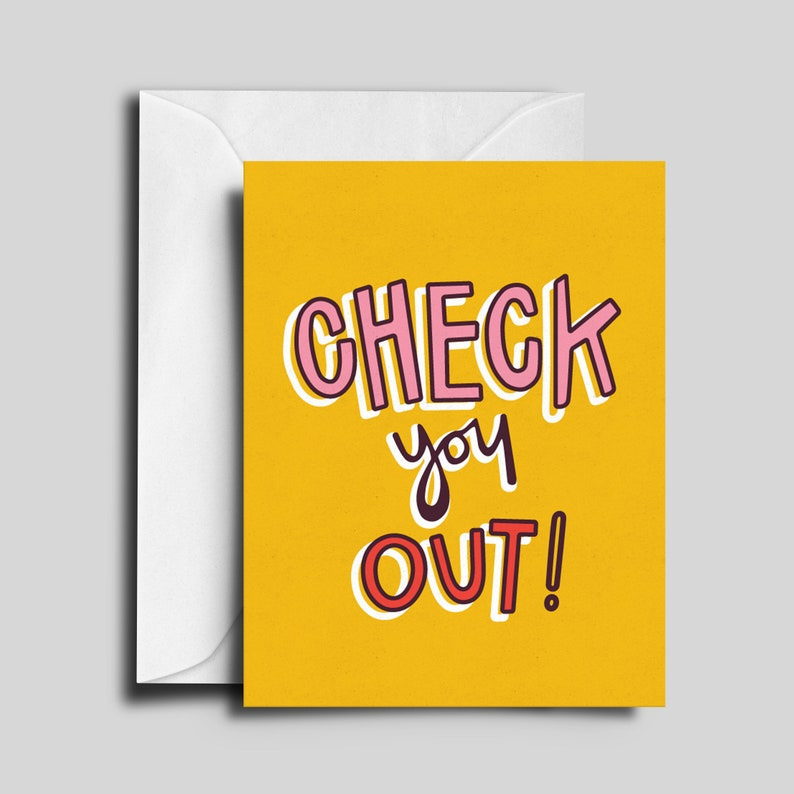 Check You Out Greeting Card image 0