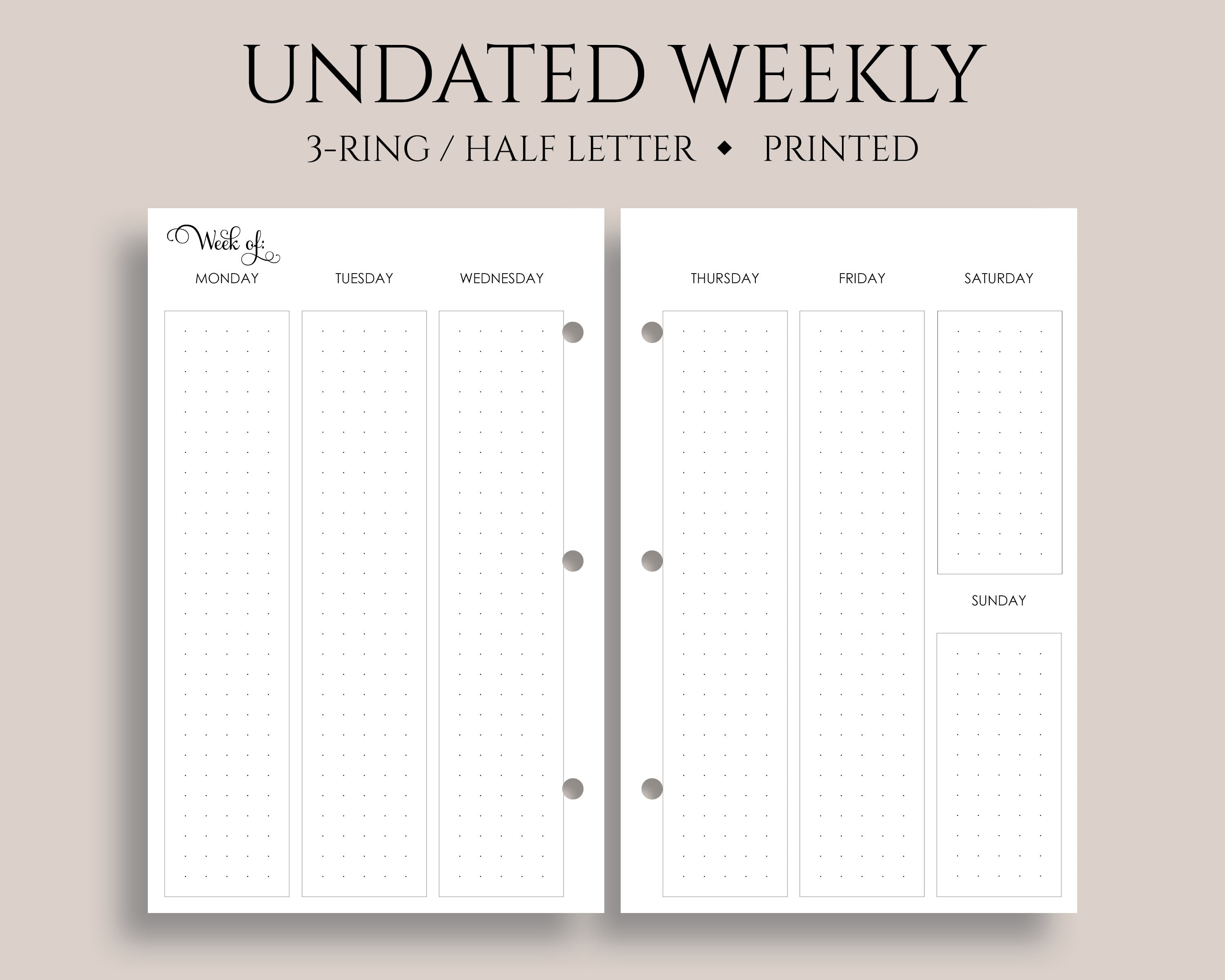 Undated Weekly Planner Inserts, Vertical Column Layout with Dot Grid, Two  Page Weekly, WO2P ~ Half Letter Size 3-Ring / 5 5
