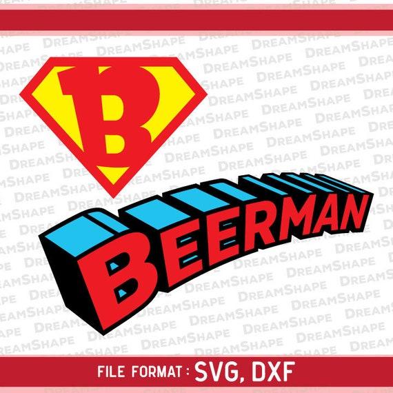 Beerman SVG, Superman Beerman Logo Cutting Files, Beer Man Svg Cuttable  Files, Cricut Beerman DXF Files, Beerman SVG Files, Instant Download