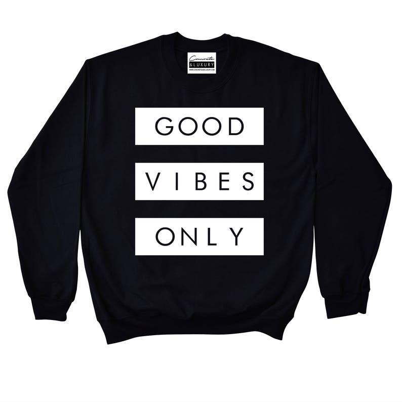 82034252d11b00 Good Vibes Only Black Crewneck Sweatshirt To Match Retro Air
