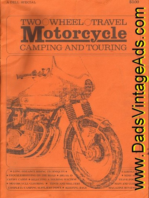 1972 Two Wheel Travel Motorcycle Camping and Touring Book #mb230