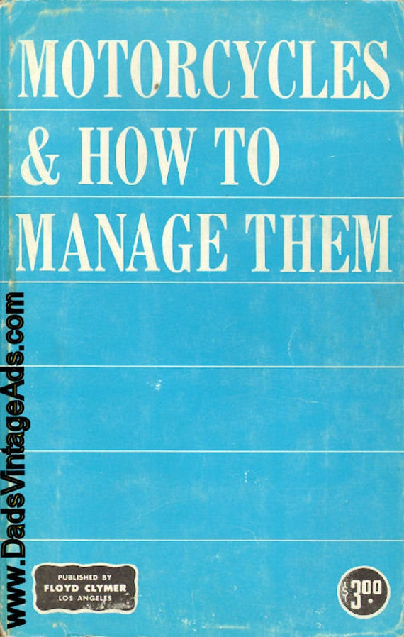 1966 Circa ''Motorcycles & How To Manage Them'' Floyd Clymer Book #mb560