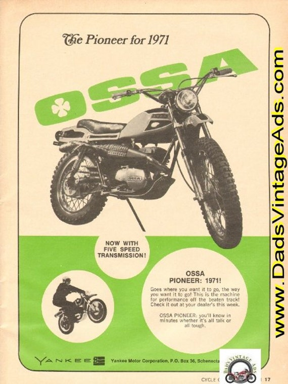 1971 Ossa Pioneer - now with 5 speed transmission! Vintage Ad #de71fa08