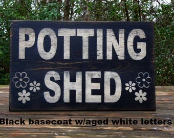Ordinaire Potting Shed Signs   Etsy