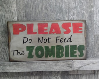 Halloween Signs, Please Do Not Feed The Zombies  Halloween Sign, Primitive Halloween Sign, Rustic Halloween Sign, Distressed Halloween Sign