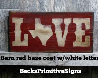 Rustic Signs Love, Texas Love Sign, Primitive Signs, Rustic Texas Sign, Antiqued Texas Sign, Shabby Chic Texas Sign, Vintage Texas Love Sign