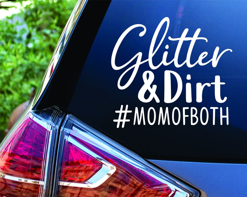 Glitter and Dirt Hashtag Mom of Both Vinyl Decal Sticker image 0