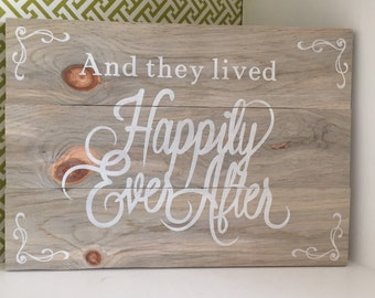 """And they Lived Happily Ever After sign - hand painted - customizable - 15""""x 10.5"""