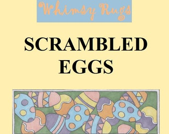 Whimsy Rugs Rug Hooking Pattern - Scrambled Eggs - Monks Cloth or Linen