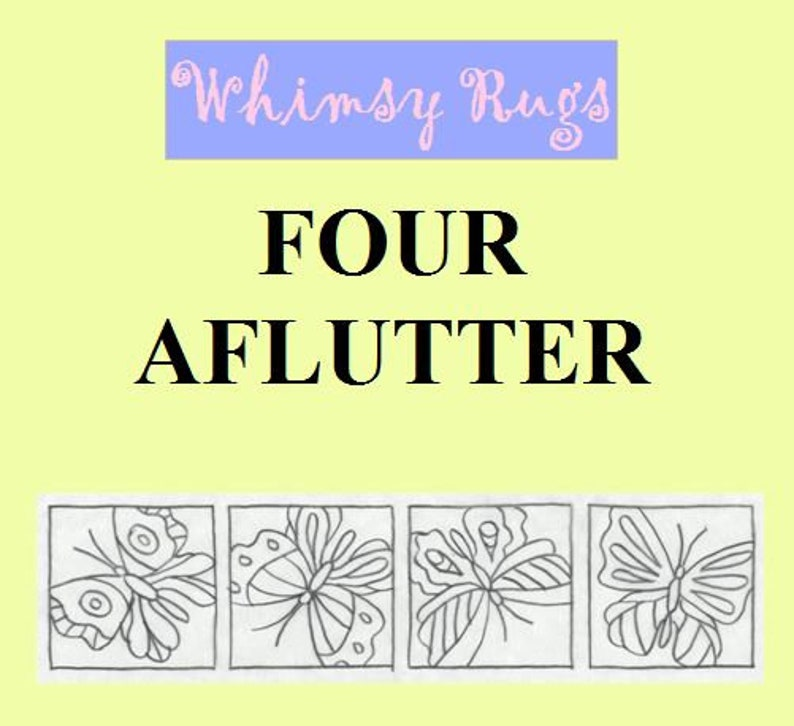 Whimsy Rugs Rug Hooking Pattern  Four Aflutter  Linen or image 0