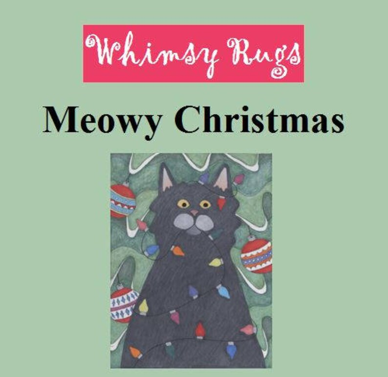 Whimsy Rugs Rug Hooking Pattern  Meowy Christmas  13 x image 0