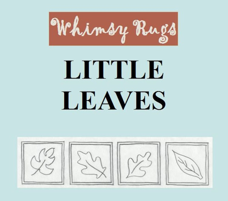 Whimsy Rugs Rug Hooking Pattern  Little Leaves  Linen or image 0