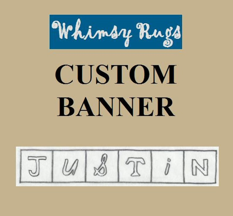 Whimsy Rugs Rug Hooking Pattern  Custom Banner  Monks Cloth image 0