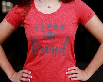 Texas Proud tshirt